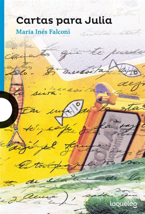 libro cartas letters el cartas para julia