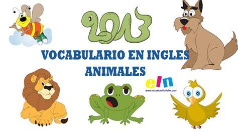 imagenes en ingles con v vocabulario ingl 233 s animales completa las palabras