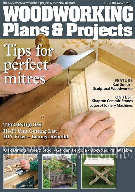 woodworking magazines free woodworking plans projects march 2015 187 hobby