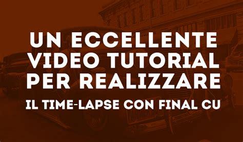 final cut pro time lapse mov editor come modiifcare filmati mov su mac win