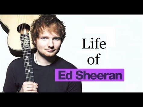 Ed Sheeran Unofficial Biography | ed sheeran biography life of ed sheeran youtube