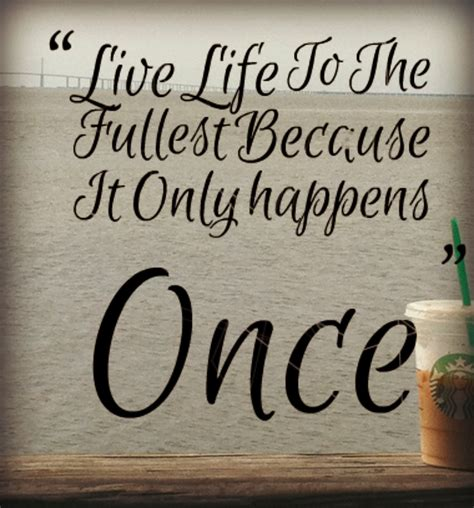Live Quotes Sayings And Quotes To Live By Quotesgram