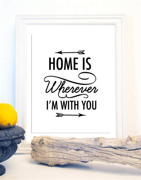 home is wherever i m with you print