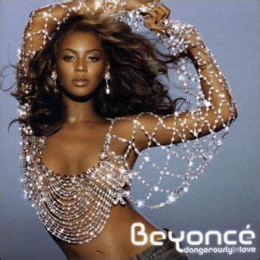 free download mp3 beyonce the closer i get to you dangerously in love studio album australian edition