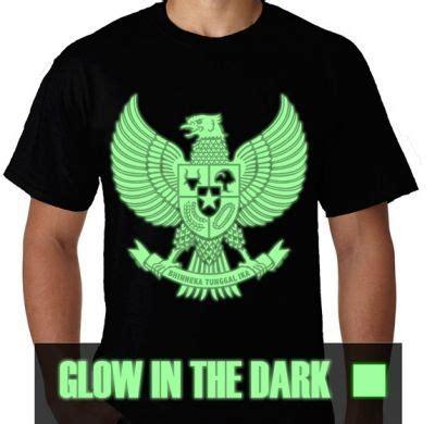 Kaos I Indonesia Glow In The Lc4 kaos glow in the garuda kaos premium