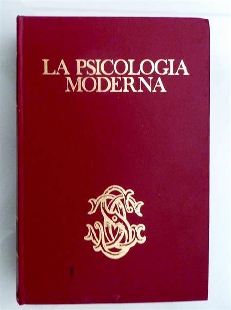 libreria psicologia firenze la psicologia moderna da aa vv sansoni editore firenze