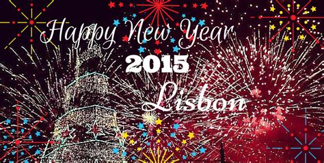 what is happy new year in portugal happy new year 2015 lisbon