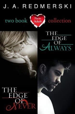 the edge of always the edge of never the edge of always two book collection