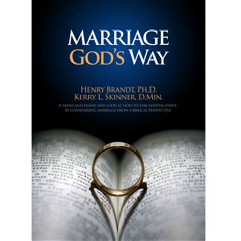 marriage god s way a biblical recipe for healthy joyful centered relationships books marriage god s way kerry l skinner