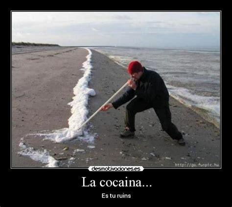 vasco cocaina la cocaina desmotivaciones