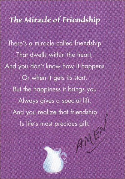 friendship poems the miracle of friendship there s a miracle called