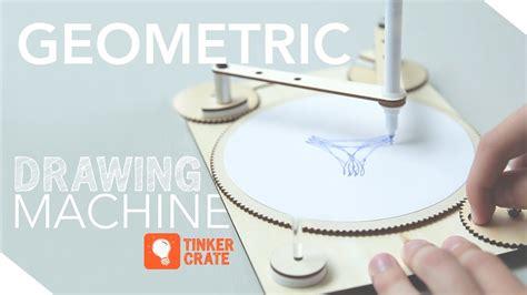 build  geometric drawing machine tinker crate youtube