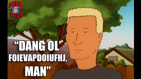 boomhauer  king   hill funniest quotes