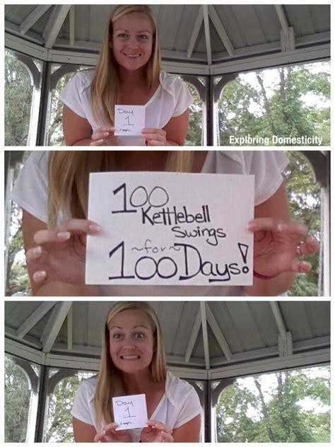 100 kettlebell swings 100 kettlebell swings for 100 days day 1 exploring