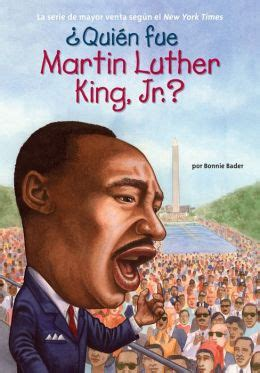 biography book of martin luther king jr 191 qui 233 n fue martin luther king jr by bonnie bader