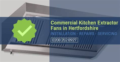 commercial kitchen extractor fan commercial kitchen extractor fan repair hertfordshire