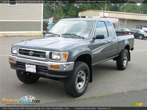 1994 Toyota 4x4 Truck 1994 Toyota Sr5 V6 Extended Cab 4x4 Gray