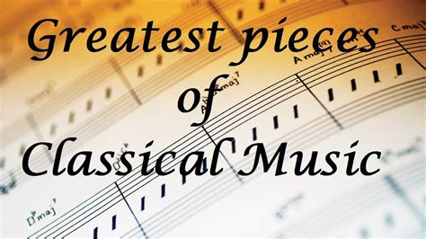 musica classica best best of classical for relaxation and studying best