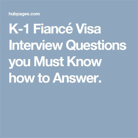preguntas entrevista k1 k 1 fianc 233 visa interview questions you must know how to