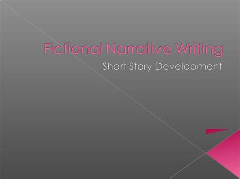 Writing A Narrative Essay Powerpoint by Fictional Narrative Writing New Ppt
