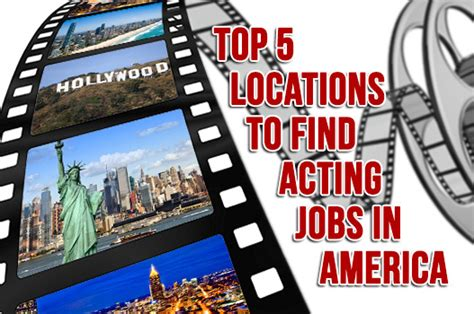 To Find America Top 5 Locations To Find Acting In America Acting