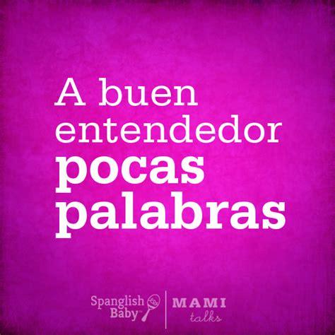 imagenes de palabras mexicanas a buen entendedor pocas palabras frases pinterest