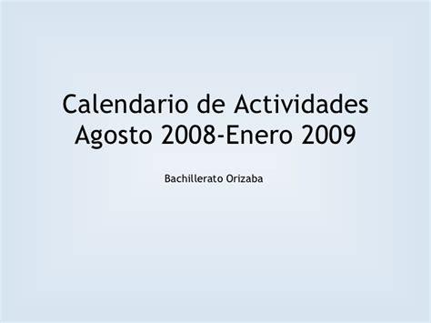 Calendario Enero 2009 Calendario De Actividades Agosto 2008 Enero 2009