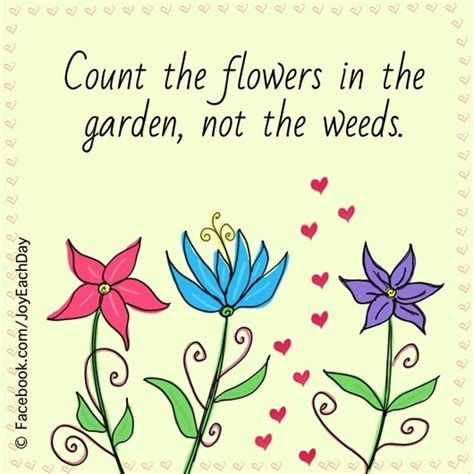Count Your Garden By The Flowers 554 Best Images About Garden Quotes On Gardens Plants And Proverbs