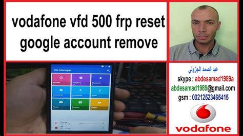 reset vodafone online account vodafone vfd 500 frp reset google account remove youtube