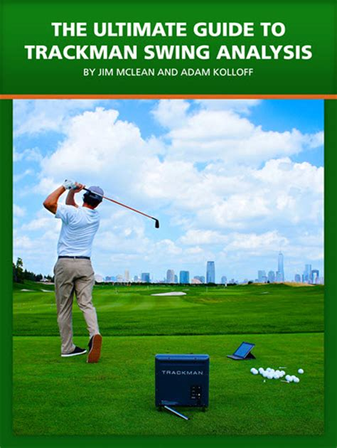 The Ultimate Guide To Trackman Swing Analysis Version 2