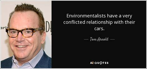 tom arnold quotes true lies top 19 quotes by tom arnold a z quotes