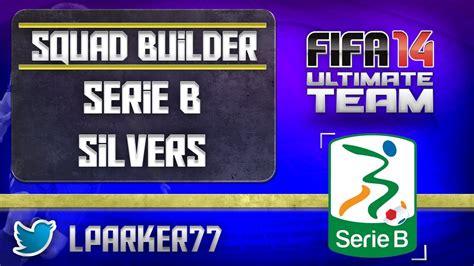 fifa 14 ultimate team serie b silver squad builder