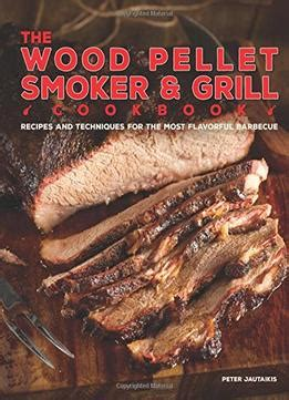 electric smoker cookbook ultimate smoker cookbook for real pitmasters irresistible recipes for your electric smoker book 2 books the wood pellet smoker and grill cookbook pdf