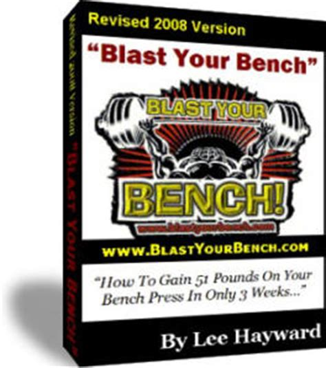 increase your bench press by 50 pounds the top 10 best bodybuilding ebooks