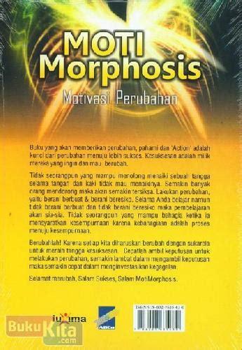 Moti Morphosis Motivasi Perubahan bukukita moti morphosis motivasi perubahan