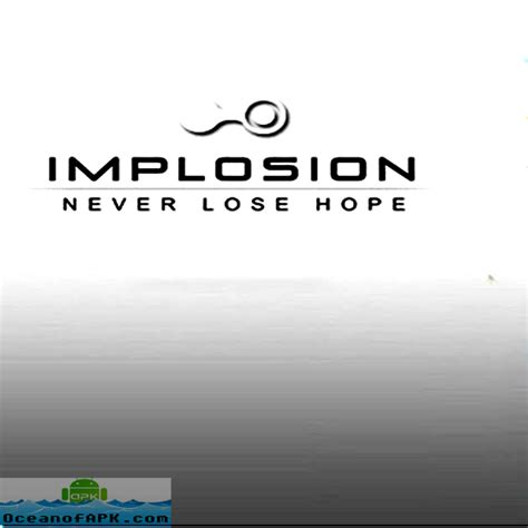 implosion 1 1 0 full version apk implosion never lose hope full apk free download