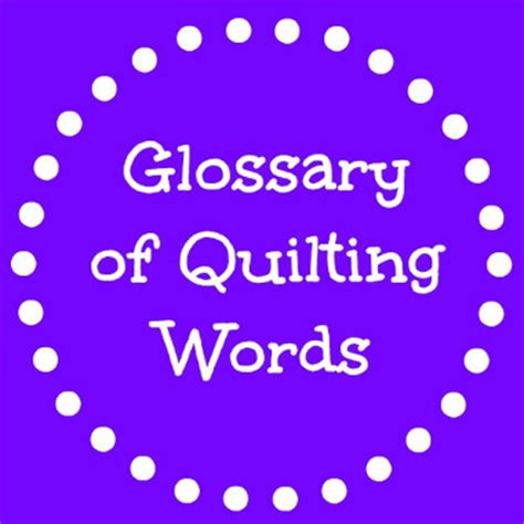 Quilt Terms by Glossary Of Quilting Words And Terms Favequilts