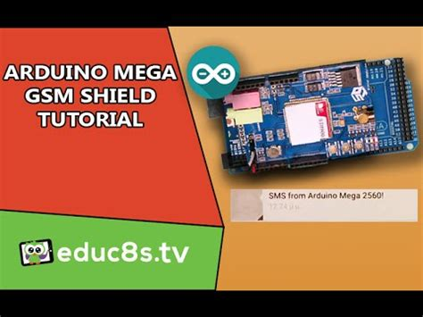 tutorial arduino mega gsm shield on an arduino mega tutorial youtube