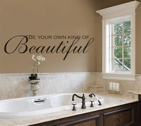 bathroom decal bathroom wall decals be your own kind of beautiful