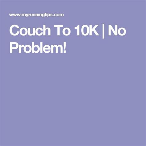 couch to 10k podcast 25 best ideas about couch to 10k on pinterest 10km