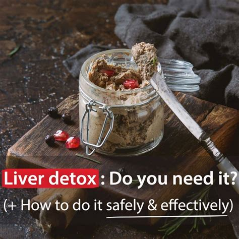 How To Detox Safely At Home From by Liver Detox Do You Need It How To Do It Safely