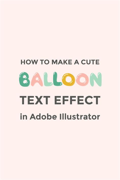 how to create explosion text effect in illustrator how to make a cute balloon text effect in illustrator