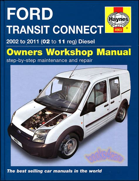 what is the best auto repair manual 2010 ford f250 lane departure warning transit connect shop manual service repair ford book 2010 2011 haynes chilton 02 ebay