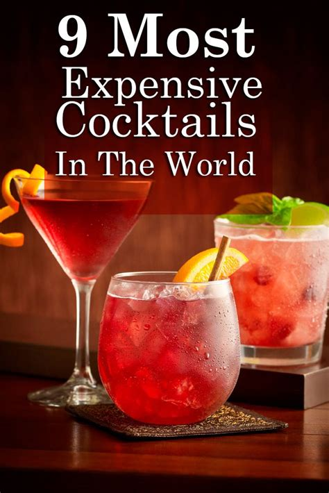 Of The Most Expensive Cocktails In The World by 9 Most Expensive Cocktails In The World Do You