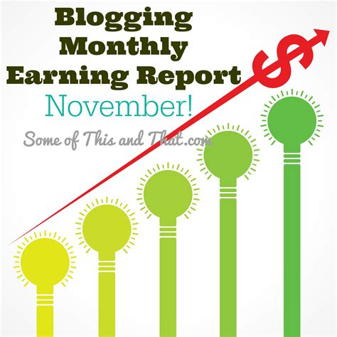blogger earnings blog earnings report november some of this and that