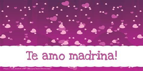 imagenes te amo sobrina felicitaciones de amor para madrina te amo madrina