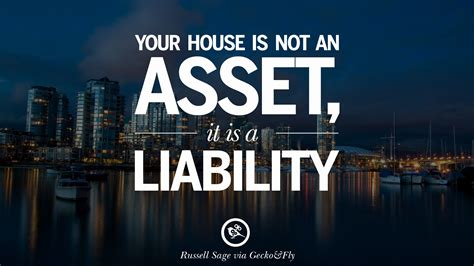 is a house an asset 10 quotes on real estate investing and property investment geckoandfly 2018