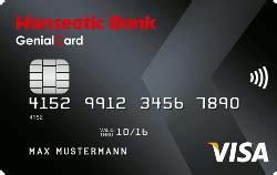 genialcard hanseatic bank erfahrungen hanseatic bank genialcard test erfahrung visa ohne