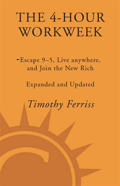 the 4 hour workweek escape 9 5 live anywhere and join the new rich libro e descargar gratis the 4 hour workweek expanded and updated escape 9 5 live html autos weblog