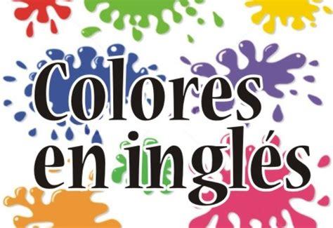 en imágenes en inglés colores en ingl 233 s
